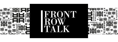 Front Row Talk